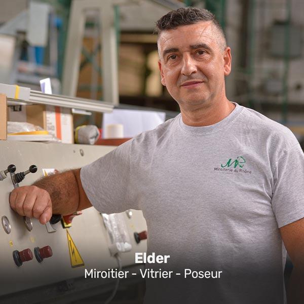 Elder miroiter vitrier à la Miroiterie du Rhône